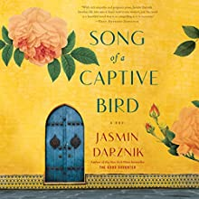 Song of a Captive Bird Audiobook by Jasmin Darznik Narrated by Mozhan Marnò