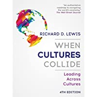 When Cultures Collide: Leading Across Cultures - 4th edition