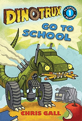 dinotrux-go-to-school-passport-to-reading-level-1