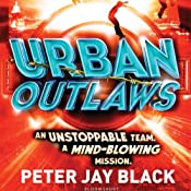 Urban Outlaws | Peter Jay Black