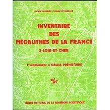Inventaire des mégalithes de la France 3 - loir et cher premier supplément à gallia préhistoire