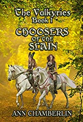 The Valkyries Book 1: Choosers of the Slain
