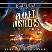 Planet Hustlers: Black Ocean, Mission 15 | J.S. Morin