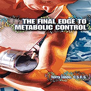 The Final Edge to Metabolic Control Audiobook