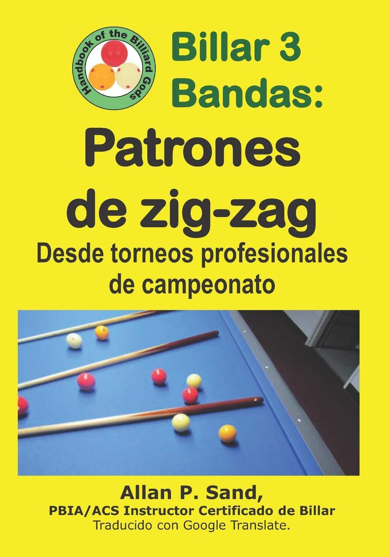 Billar 3 Bandas - Patrones de zig-zag: Desde torneos profesionales ...