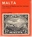 img - for Malta The story of Malta and her stamps book / textbook / text book