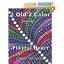 2 Old 2 Color: Playful Heart (Volume 2)