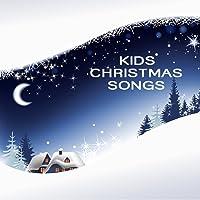 Kids Christmas Music - Christmas Songs for Kids - Traditional Christmas Music and Christmas Carols
