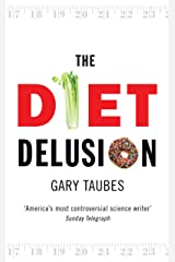 The Diet Delusion (English Edition) eBook Kindle