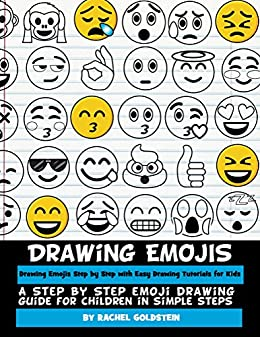 Drawing Emojis Step By Step With Easy Drawing Tutorials For Kids A