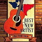 Best New Artist Hörbuch von BA Tortuga Gesprochen von: Brian Hutchison