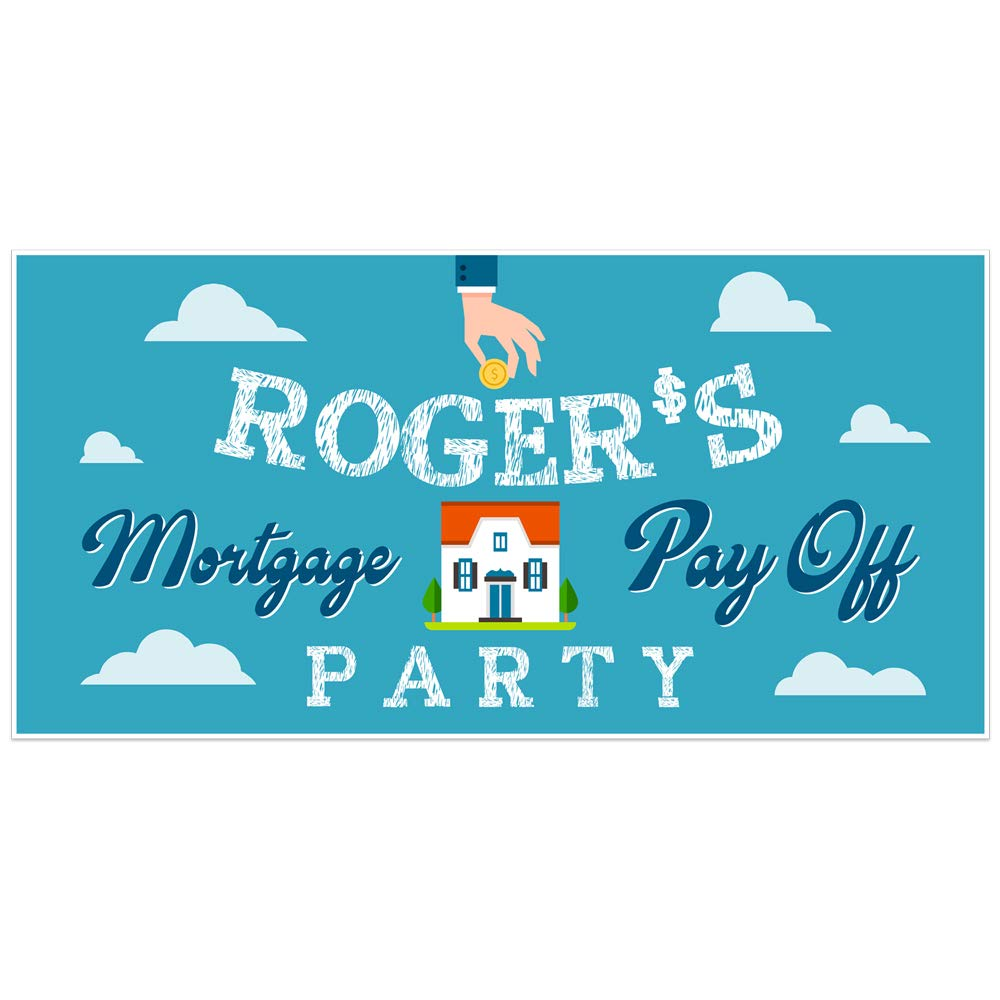 Amazon Com Mortgage Pay Off Party Personalized Banner Decoration Handmade