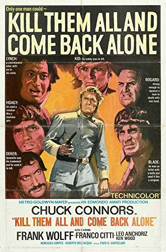 Pop Culture Graphics Kill Them All and Come Back Alone Poster Movie B (27 x 40 Inches - 69cm x 102cm)