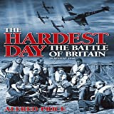 Front cover for the book The Hardest Day: The Battle of Britain, 18 August 1940 by Alfred Price