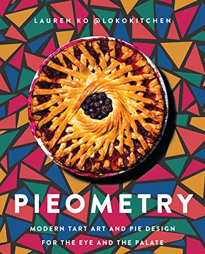 Book Cover: Pieometry: Modern Tart Art and Pie Design for the Eye and the Palate