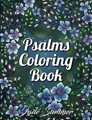 Pdf Crafts Psalms Coloring Book: An Adult Coloring Book with Inspirational Bible Quotes, Christian Religious Lessons, and Relaxing Flower Patterns