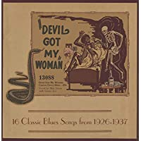 Devil Got My Woman: 16 Classic Blues Songs From 1926-1937 (Td Red-Yellow Starburst Vinyl)