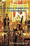San Pablo, Jesucristo y el Cristianismo, Jesús Humberto Enríquez Rubio, 1463337418