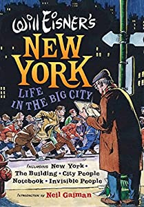 Will Eisner's New York: Life in the Big City