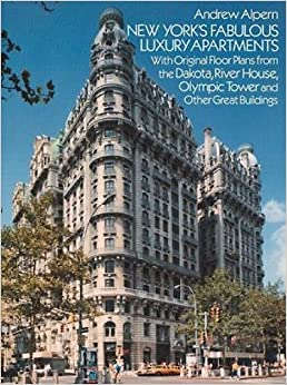 New York\'s Fabulous Luxury Apartments: With Original Floor Plans ...