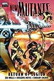 New Mutants: Return Of Legion Premiere HC