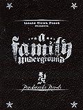 ICP: A Family Underground