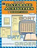 Step-by-Step Database Activities for Microsoft Access(R), Beth Meyer, 0743938747