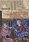 Les écritures, océan de mystères (Exégèse spirituelle) : Tome 3, Les Nombres par Origène