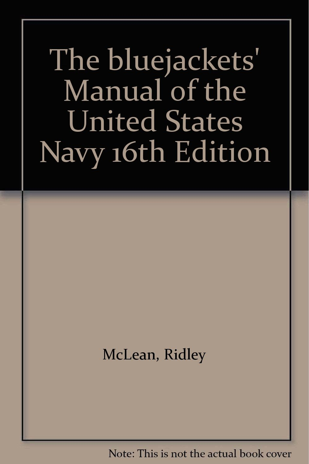 The bluejackets' Manual of the United States Navy 16th Edition: Ridley  McLean: Amazon.com: Books