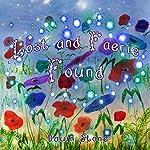 Lost and Faerie Found | Dawn Stone