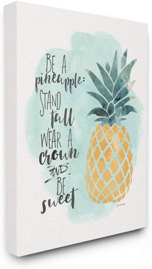 Stupell Industries Be a Pineapple Illustration Typography Canvas Wall Art, 16 x 20, Design By Artist Jo Moulton