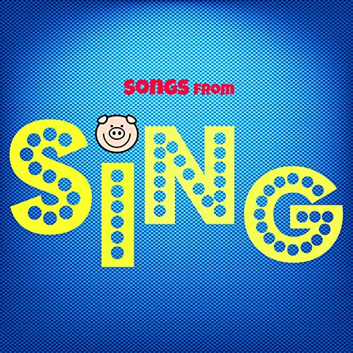 (Songs from Sing (From Sing Movie))