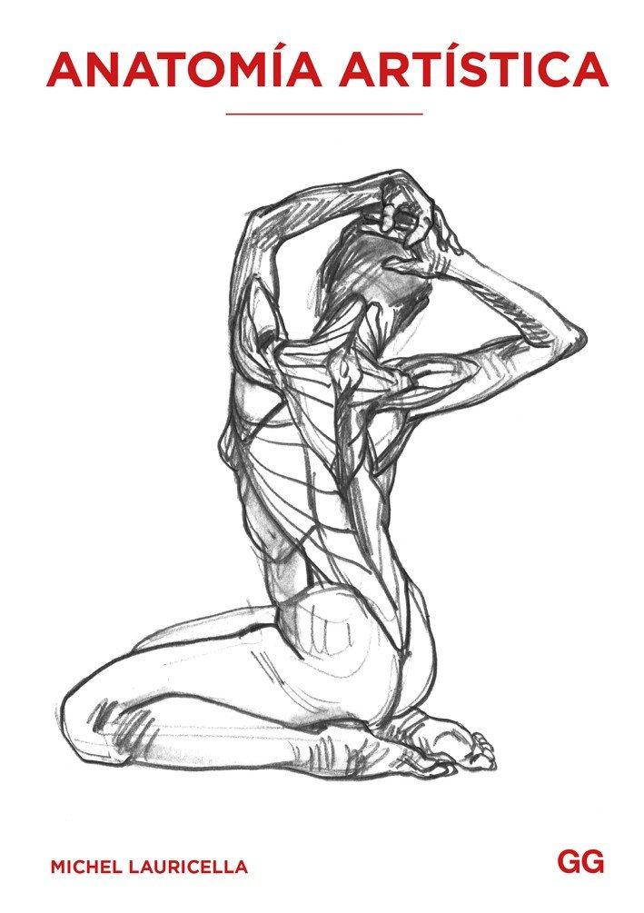 Anatomía artística: Amazon.es: Michel Lauricella: Libros
