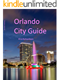 Orlando City Guide (Waterfront Book 9)
