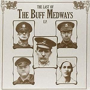 Last of the Buff Medways Ep [Vinyl]