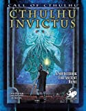 Cthulhu Invictus, Chad J. Bowser and Andi Newton, 1568823053