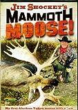 Jim Shockey's Mammoth Moose Hunting DVD ~ SW9229 ~ Stoney-Wolf Productions