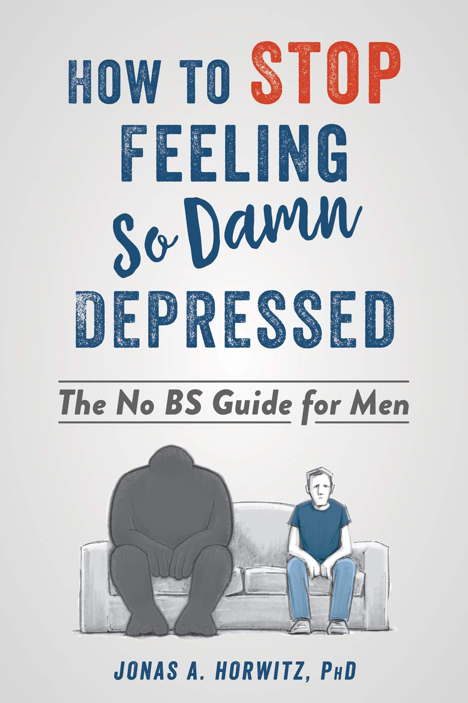 How Stop Feeling Damn Depressed product image