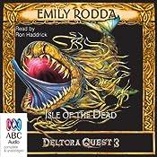 Isle of the Dead: Deltora Quest 3, Book 3 | Emily Rodda
