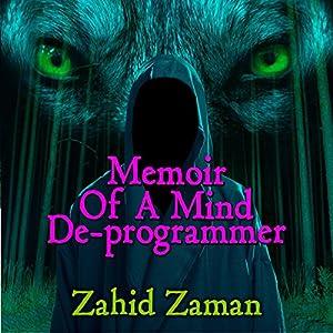 A Novella: A Memoir of a Mind Deprogrammer and a Journey into Satans Children Audiobook