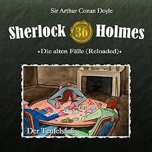Der Teufelsfuß (Sherlock Holmes - Die alten Fälle 36 [Reloaded]) Hörspiel