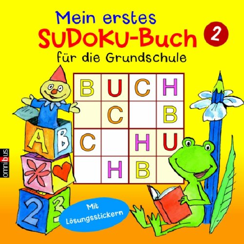 Mein erstes Sudoku-Buch für die Grundschule 2: Ab 7 - Mit Lösungsstickern