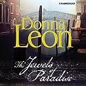 The Jewels of Paradise Hörbuch von Donna Leon Gesprochen von: Cassandra Campbell
