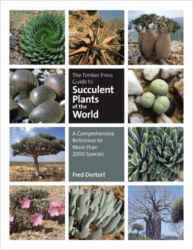 The Timber Press Guide to Succulent Plants of the World: A Comprehensive Reference to More than 2000 Species