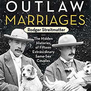 Outlaw Marriages Audiobook