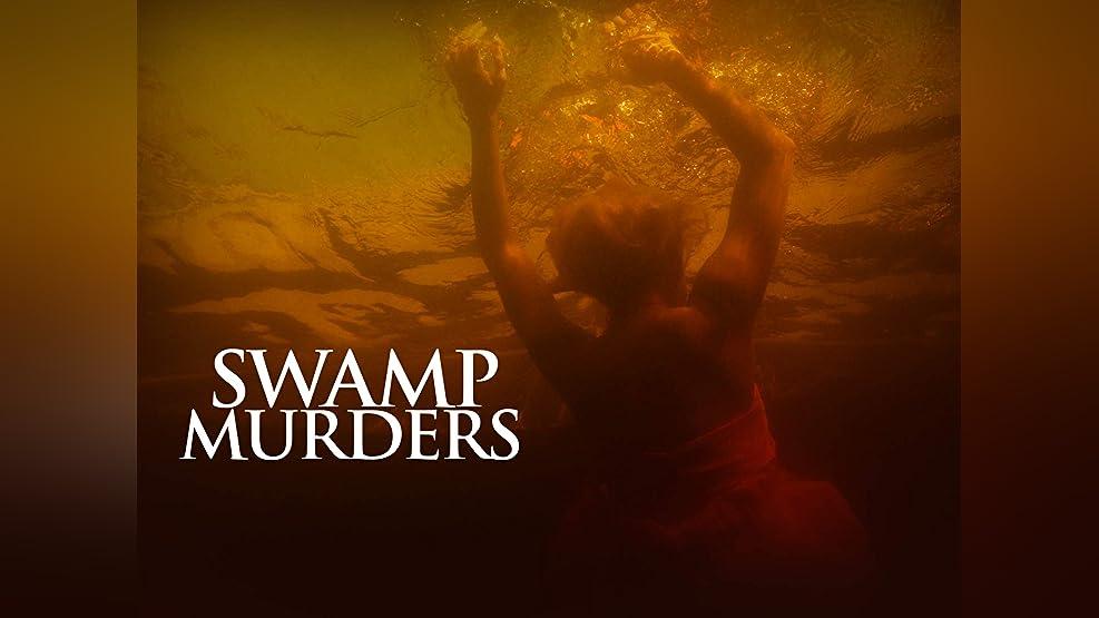 Swamp Murders - Season 1