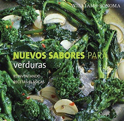 Nuevos Sabores Para: Verduras (Spanish Edition) by Liano, Jodi (2008) Hardcover