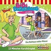 Das Rathaus voller Mäuse (Bibi Blocksberg erzählt 6.3)   Klaus-Peter Weigand