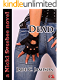 Dead (Nicki Sosebee Series Book 2) (A Nicki Sosebee Novel)