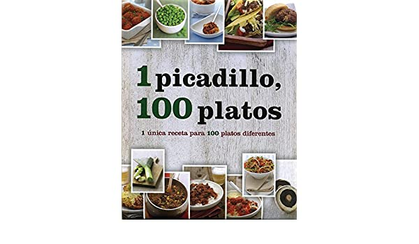 1 picadillo, 100 platos (Spanish Edition): Parragon Books: 9781472302106: Amazon.com: Books